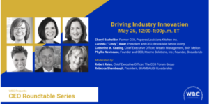 WBC Executive Roundtable Series: Driving Industry Innovation