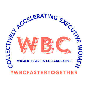 Women Business Collaborative (WBC) 3rd Annual Summit to Convene Leading CEOs and Business Organizations to Accelerate Gender Equity Across the Global Workforce, September 21-22, 2021
